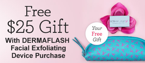 Receive a free 3-piece bonus gift with your DERMAFLASH Facial Exfoliating Device Purchase purchase
