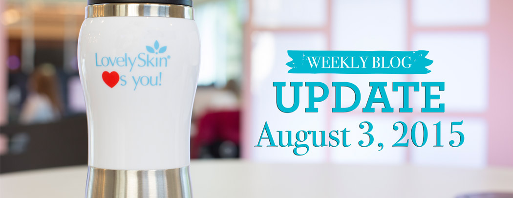 LovelySkin Blog Update - August 3, 2015